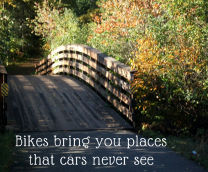 Fall Bridge - Bikes Bring You Places Cars Never See